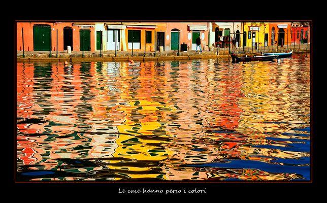 Le case hanno perso i colori . - cesari1947@virgilio.it