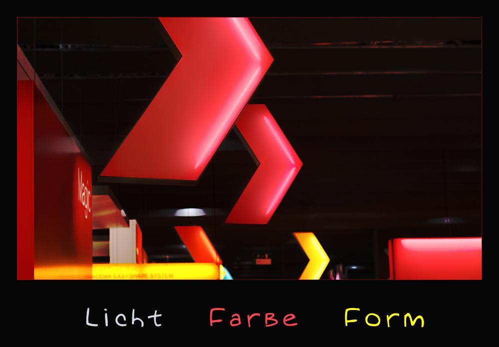 Licht - Farbe - Form