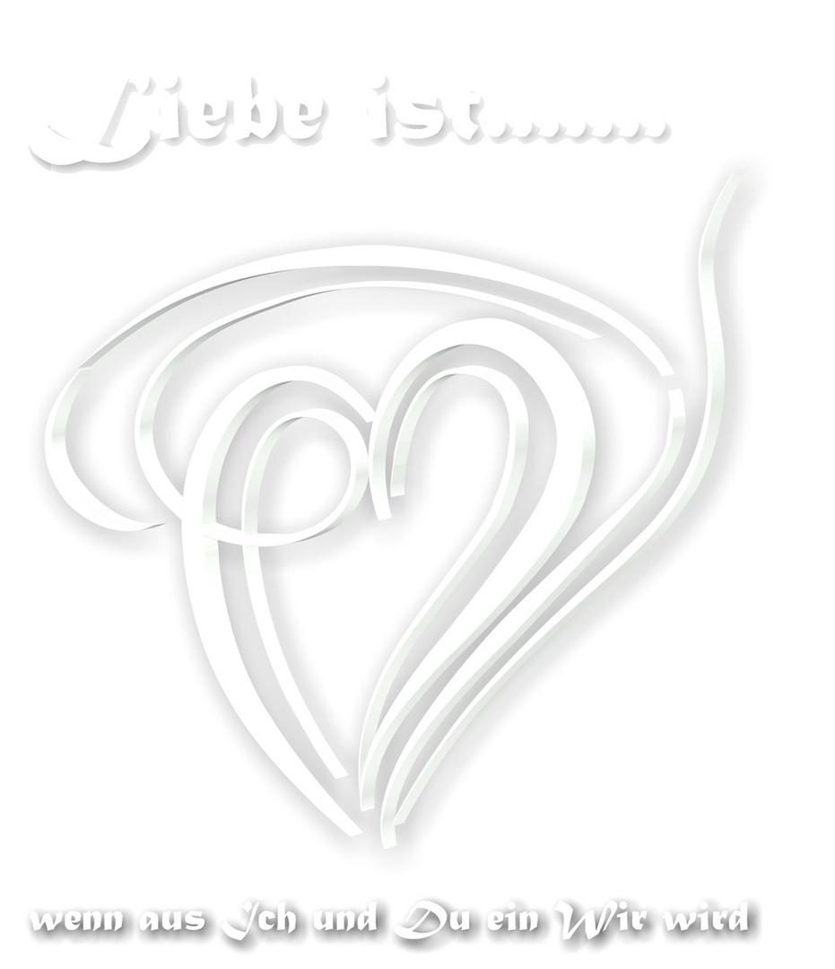 Liebe ist......