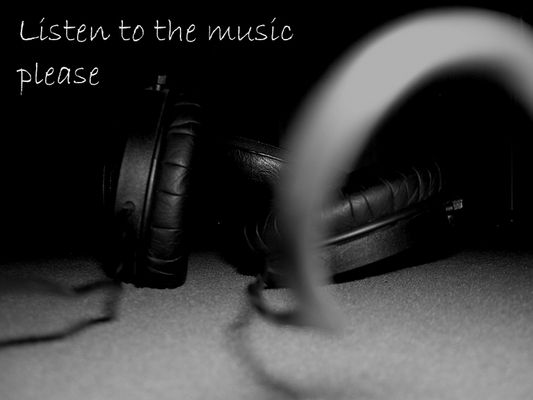 listen to the music please