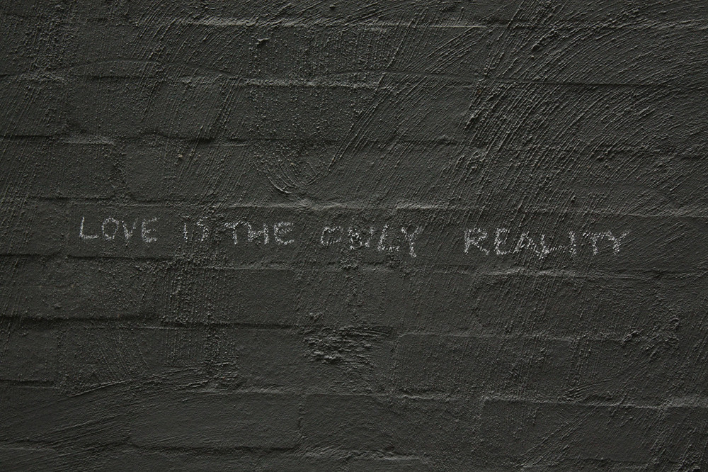 love is the only reality