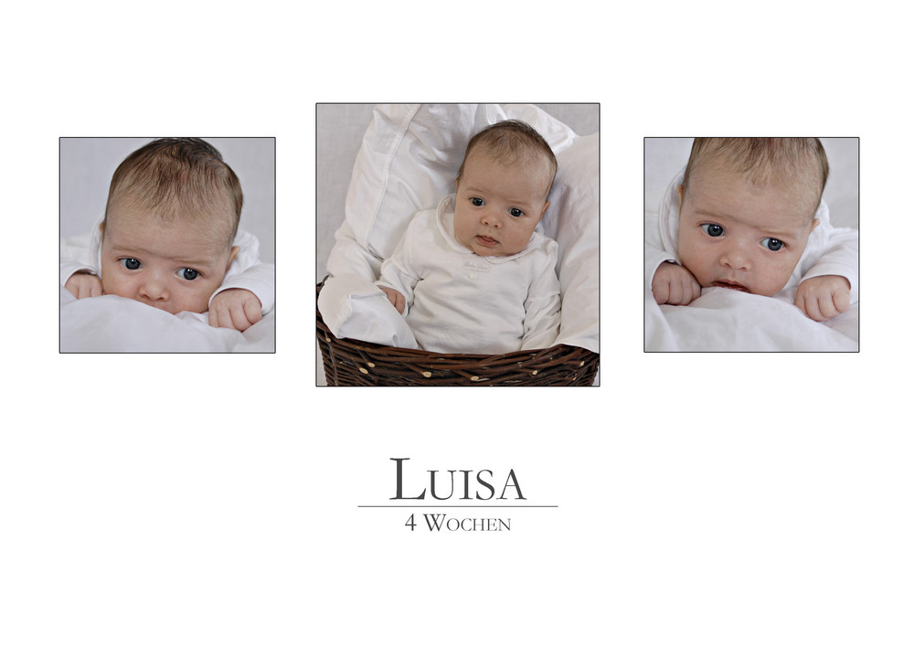 Luisa - 4 Wochen