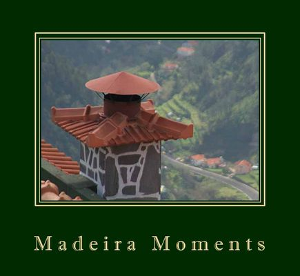 Madeira Moments 2