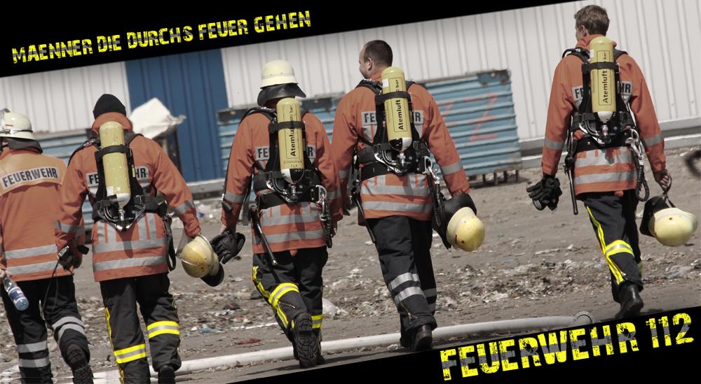 Männer die durchs Feuer gehen...