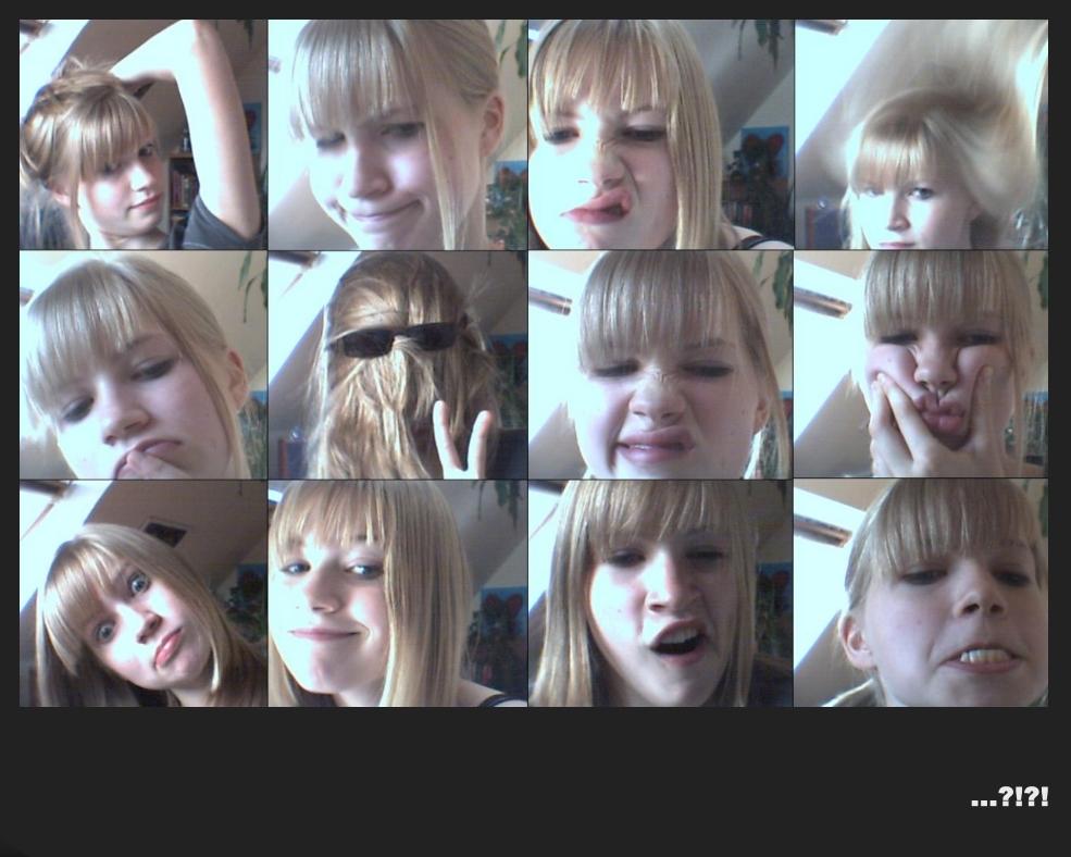 Man hätte ihr keine Webcam schenken sollen ...
