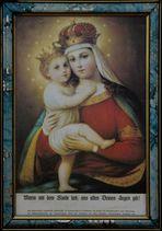 Maria mit dem Kinde lieb !