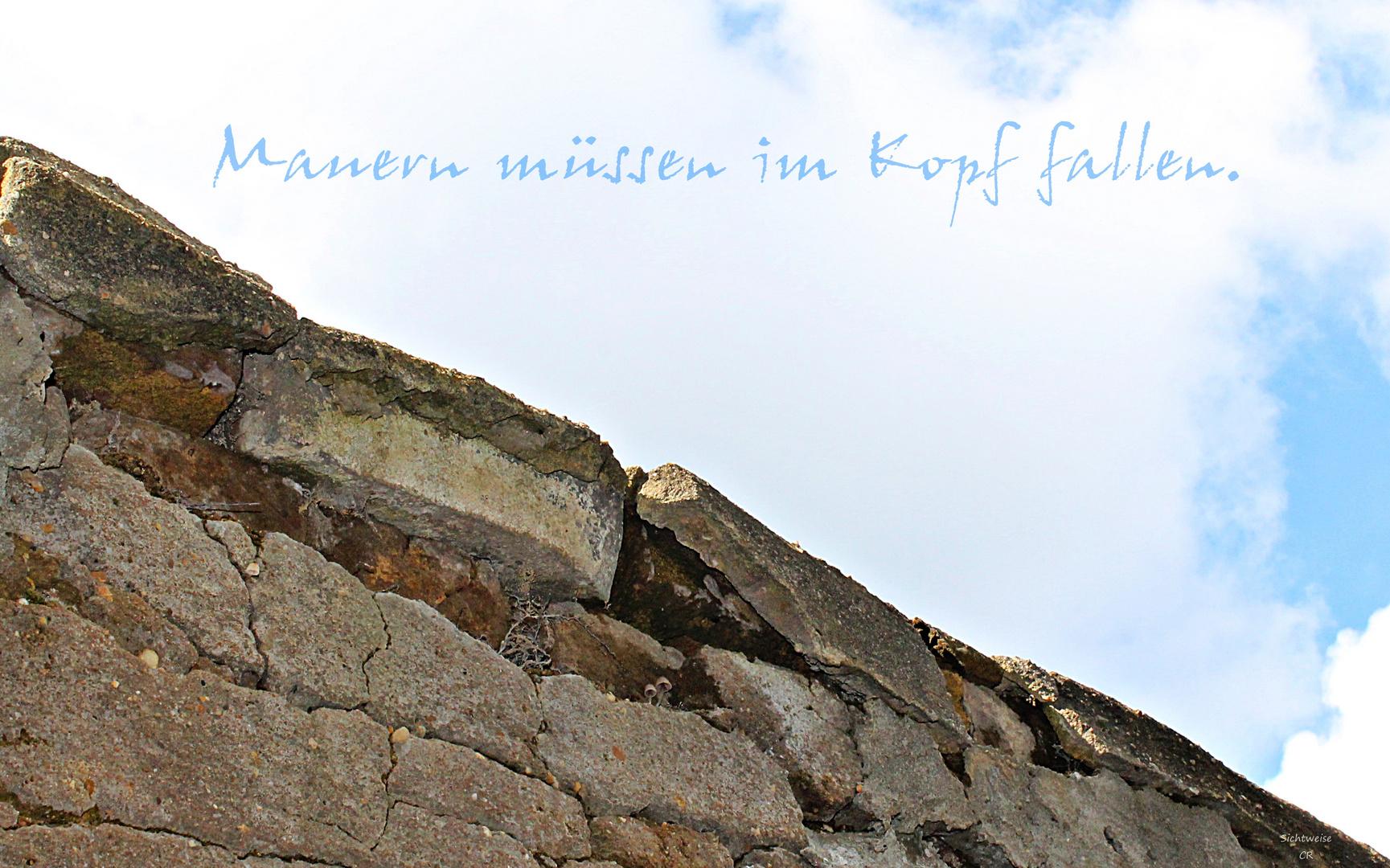 Mauern ...