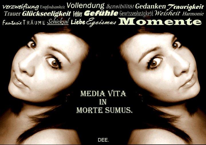 ...Media vita in morte sumus... Mitten im Leben sind wir tot...