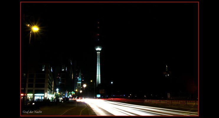 mein Berlin bei Nacht....Willkommen im Reich des Grafen
