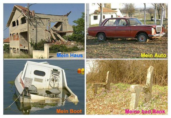 ...mein Haus - ...mein Auto - ...mein Boot - ...meine Bad-Bank