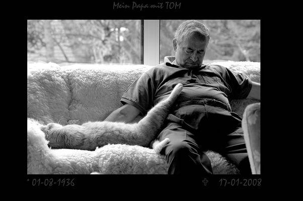 Mein Pa mit unserem letzten Kater.......