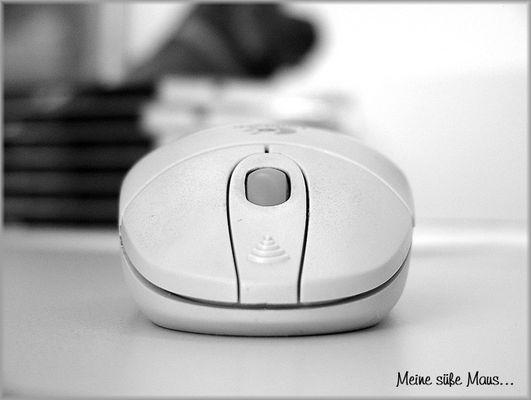 Meine süße Maus...
