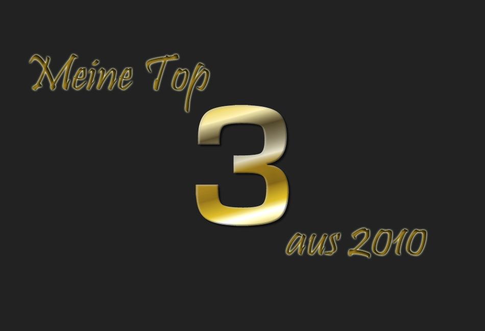 Meine Top 3