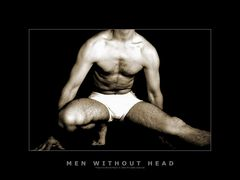 men without head...