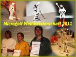 Microgolf-Weltmeister-Schaft 2011