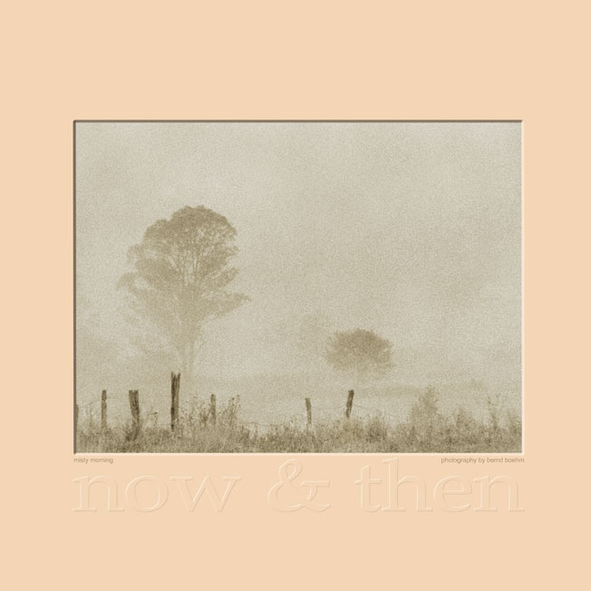 Misty Morning (Series Now & Then)
