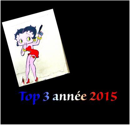 Mon Top 3 année 2015...