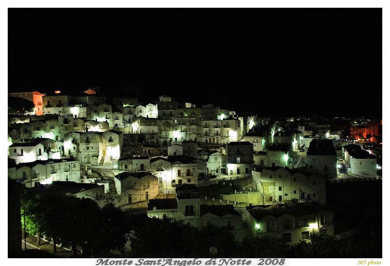 Monte Sant'Angelo (FG) - La Notte un paese che dorme 2008