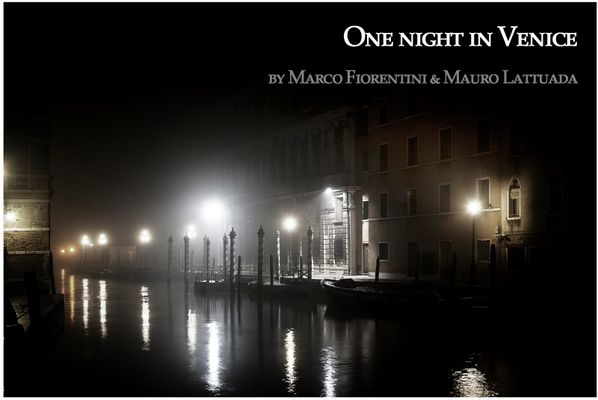 "Mostra collettiva Fiorentini-Lattuada ""One night in Venice"""