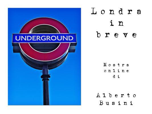 "Mostra online di Alberto Busini: ""Londra in breve"""