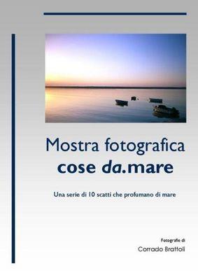 """Mostra online di Corrado Brattoli: """"Cose da.mare"""""""