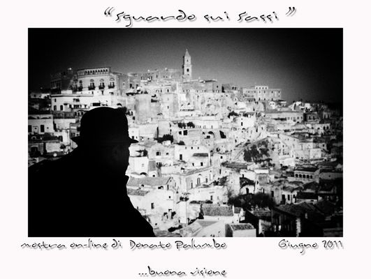 """Mostra online di Donato Palumbo """"Sguardo sui Sassi"""""""
