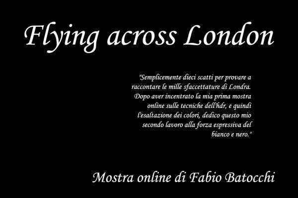 "Mostra online di Fabio Batocchi ""Flying across London"""