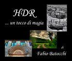 """Mostra online di Fabio Batocchi """"HDR... un tocco di magia"""" - 1."""