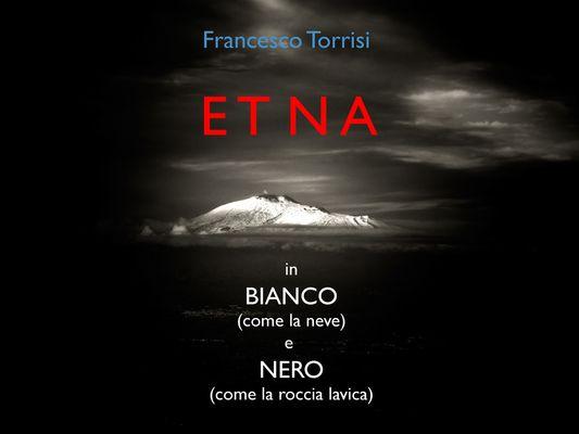 """Mostra online di Francesco Torrisi: """"Etna"""""""