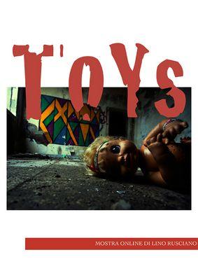 """Mostra online di Lino Rusciano """"ToYs"""""""
