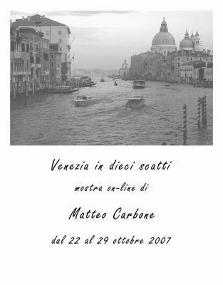 """Mostra online di Matteo Carbone: """"Venezia in 10 scatti"""" -"""