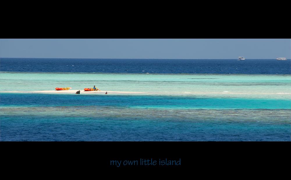 ... my own little island ...