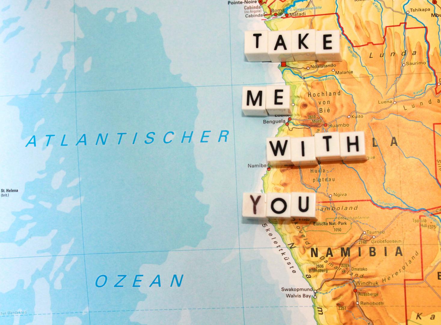 Nimm mich mit! Ich gehe mit dir an das Ende der Welt!