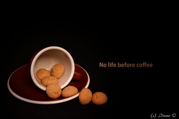 No life before coffee