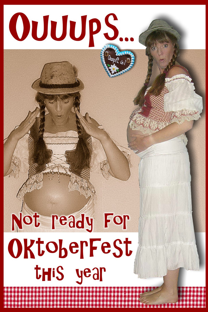 Not ready for Oktoberfest this year