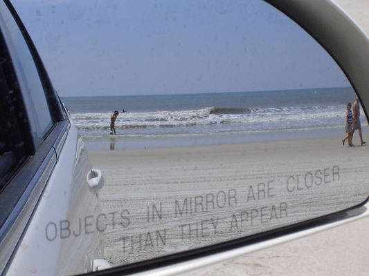 Objects in Mirror are closer than they appear... :)