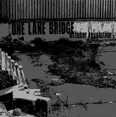 One Lane Bridge - October Revolution EP