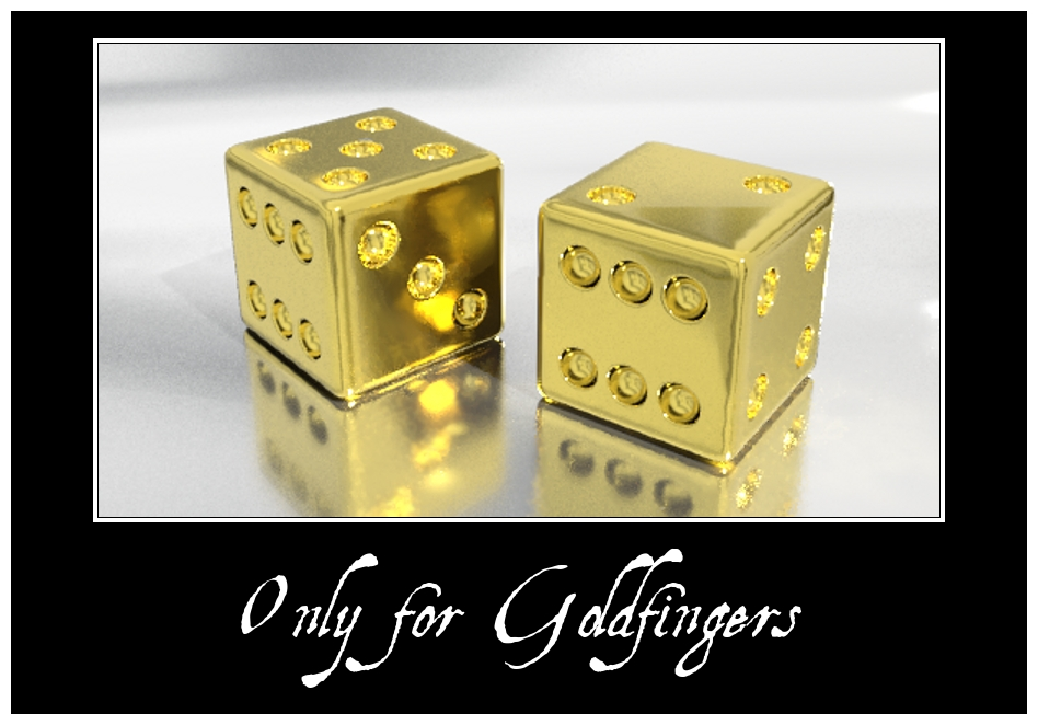 Only for Goldfingers