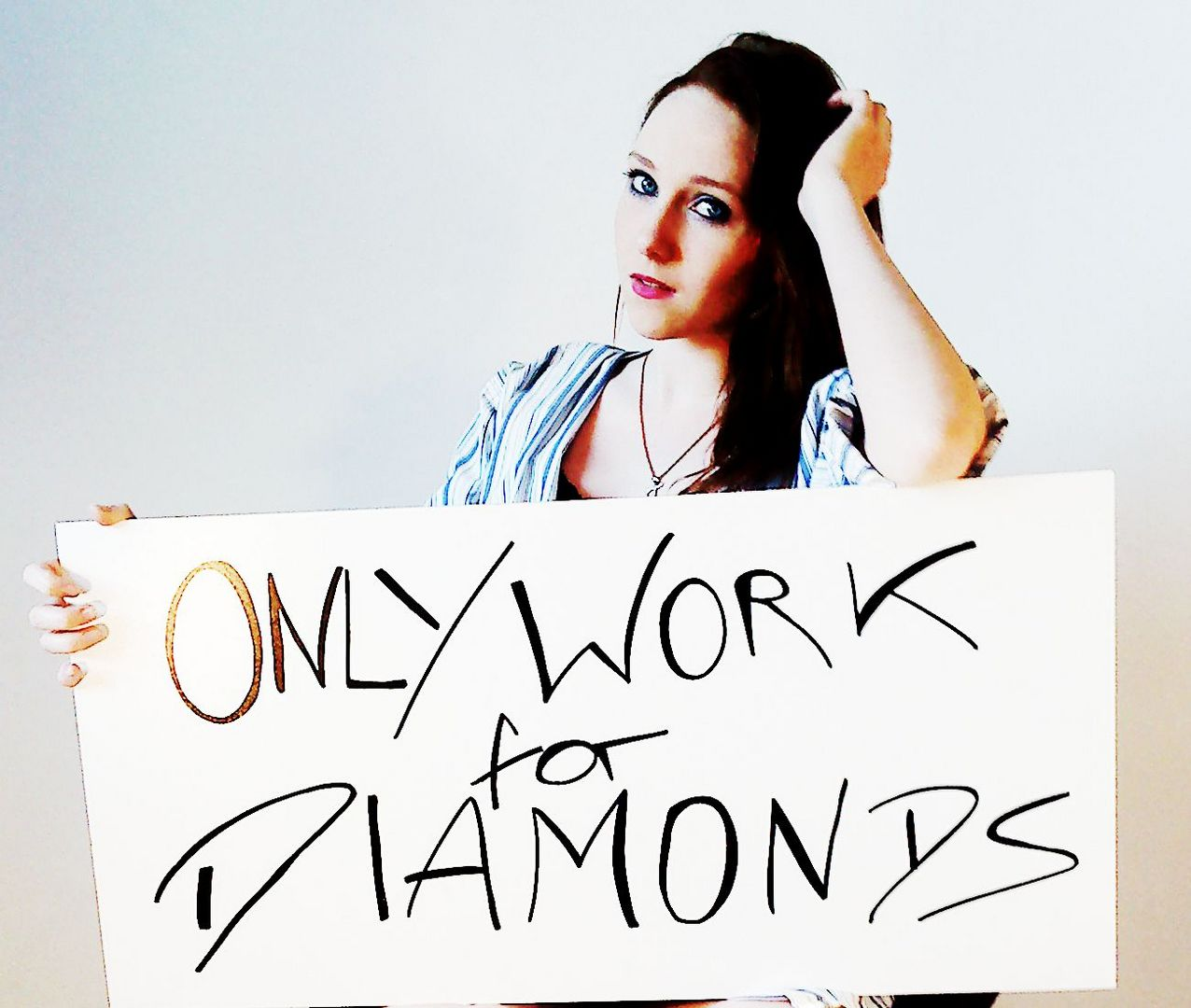 Only work for Diamonds !