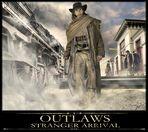 Outlaws - Stranger arrival story