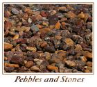 Pebbles And Stones