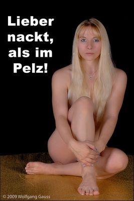 Pelz?? No Way!!