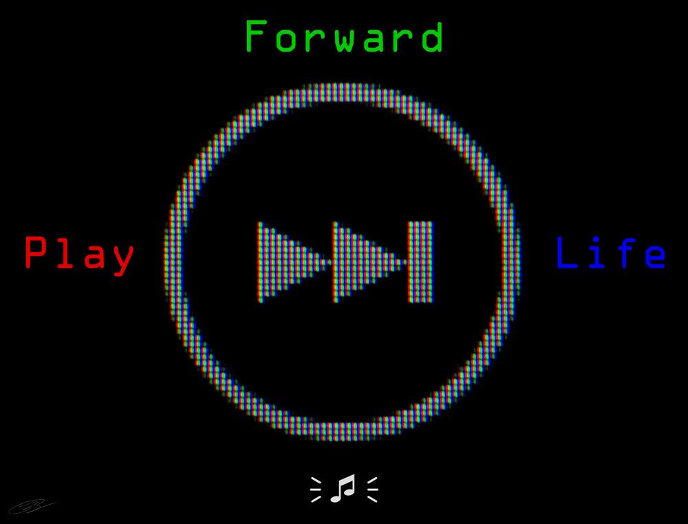 Play Your Life Forward