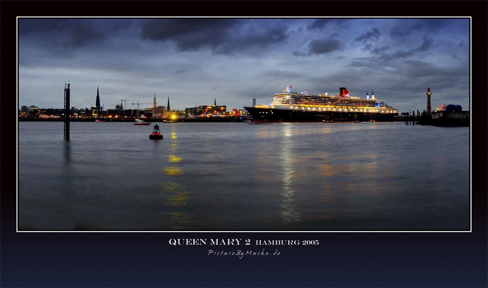 Queen Mary 2   Hamburg 01.08.2005