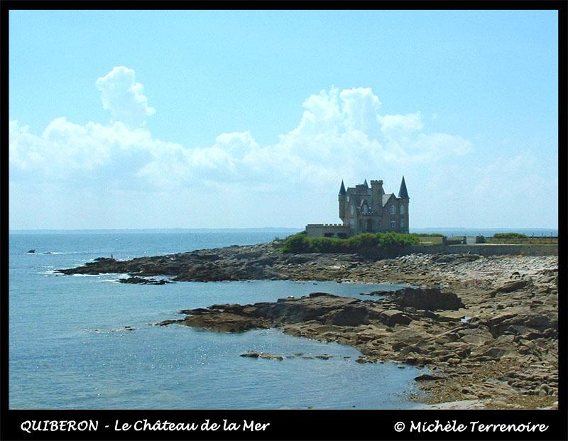 QUIBERON - Le château de la Mer
