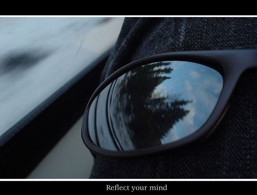 Reflect your mind