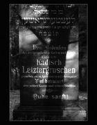 REQUIESCAT IN PACEM #3 - HIER RUHT KADISCH LETZTERGROSCHEN