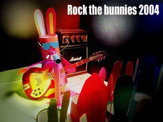 Rock the bunnies ...