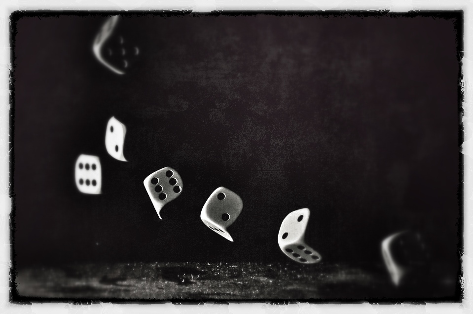 roll the dice ...