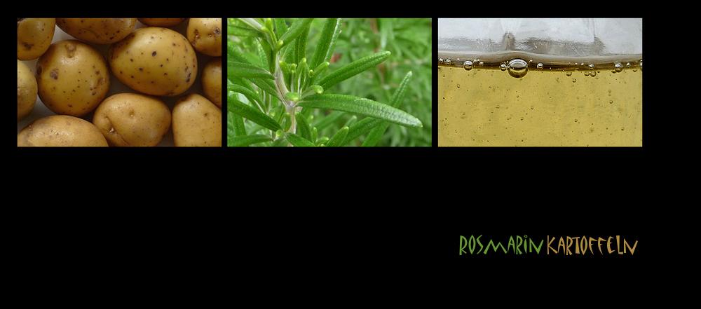 . rosmarinkartoffeln .